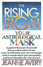 Load image into Gallery viewer, The Rising Sign: Your Astrological Mask