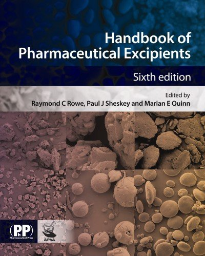 Handbook Of Pharmaceutical Excipients (Rowe, Handbook Of Pharmaceutical Excipients)
