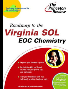 Roadmap To The Virginia Sol: Eoc Chemistry (State Test Preparation Guides)