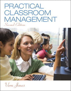 Practical Classroom Management, Loose-Leaf Version (2Nd Edition)