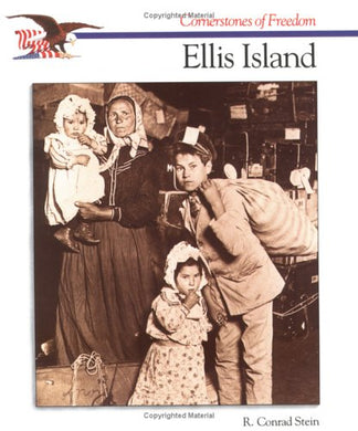 Ellis Island (Cornerstones Of Freedom)