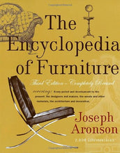 Load image into Gallery viewer, The Encyclopedia Of Furniture: Third Edition - Completely Revised