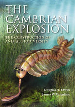 Load image into Gallery viewer, The Cambrian Explosion: The Construction Of Animal Biodiversity