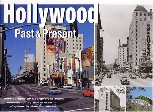 Hollywood Views Of The Past And Present