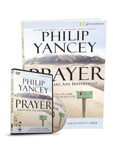 Prayer Participant'S Guide With Dvd: Six Sessions On Our Relationship With God