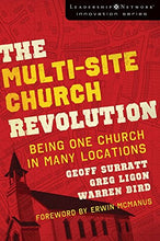 Load image into Gallery viewer, Multi-Site Church Revolution: Being One Church In Many Locations
