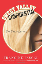 Load image into Gallery viewer, Sweet Valley Confidential: Ten Years Later