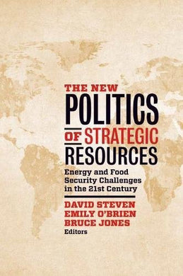 The New Politics Of Strategic Resources: Energy And Food Security Challenges In The 21St Century