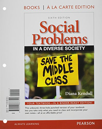 Social Problems In A Diverse Society, Books A La Carte Edition (6Th Edition)