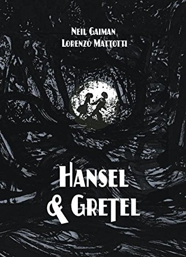 Hansel And Gretel Oversized Deluxe Edition: A Toon Graphic