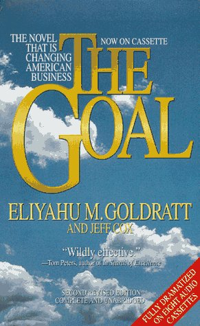 The Goal: The Novel That Is Changing American Business