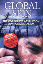 Load image into Gallery viewer, Global Spin: The Corporate Assault On Environmentalism