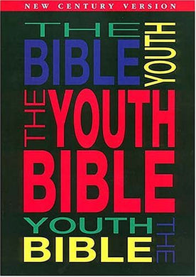 The Youth Bible An Ncv Resource That Teens Will Turn To For Guidance And Inspiration