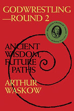 Load image into Gallery viewer, Godwrestling Round 2: Ancient Wisdom, Future Paths