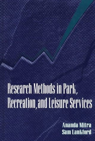 Research Methods In Park, Recreation, And Leisure Services