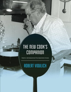 The New Cook'S Companion: Useful Information For Amateur Cooks