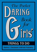 Load image into Gallery viewer, The Pocket Daring Book For Girls: Things To Do