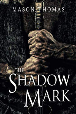The Shadow Mark (Lords Of Davenia)