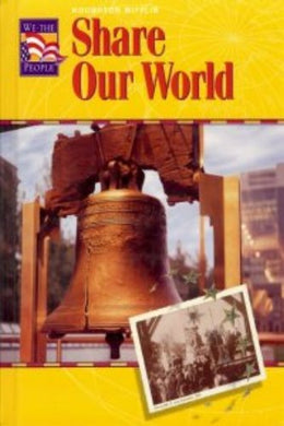 Share Our World: Level 3 (Houghton Mifflin We The People)