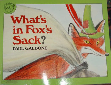 What'S In Fox'S Sack?: An Old English Tale
