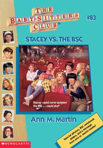 Stacey Vs. The Bsc (The Baby-Sitters Club)
