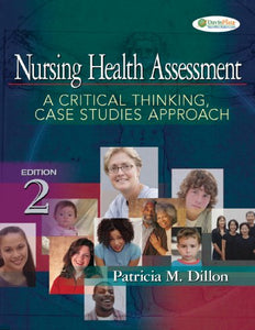 Nursing Health Assessment: A Critical Thinking, Case Studies Approach