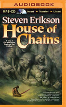 Load image into Gallery viewer, House Of Chains (Malazan Book Of The Fallen Series)