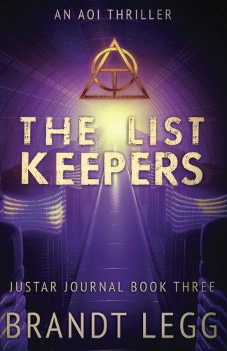 The List Keepers: An Aoi Thriller (The Justar Journal) (Volume 3)