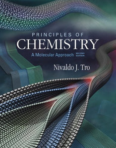 Principles Of Chemistry: A Molecular Approach Plus Masteringchemistry With Etext -- Access Card Package (2Nd Edition)