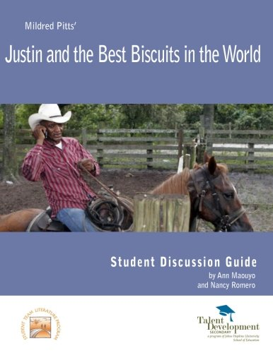 Justin And The Best Biscuits In The World Student Discussion Guide
