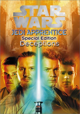 Star Wars: Jedi Apprentice Special Edition #01: Deception