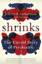 Load image into Gallery viewer, Shrinks: The Untold Story Of Psychiatry