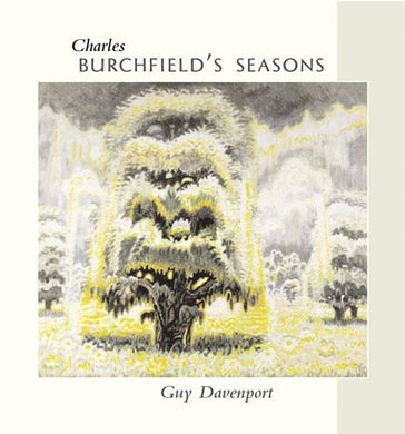 Charles Burchfield'S Seasons (Essential Paintings Series)