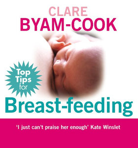 Top Tips For Breast-Feeding