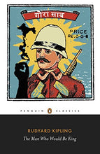 Load image into Gallery viewer, The Man Who Would Be King: Selected Stories (Penguin Classics)