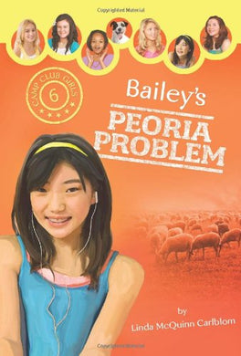 Bailey'S Peoria Problem (Camp Club Girls)