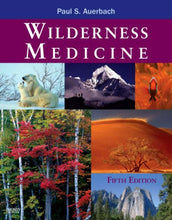Load image into Gallery viewer, Wilderness Medicine, 5Th Edition