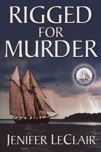 Rigged For Murder (The Windjammer Mystery Series)