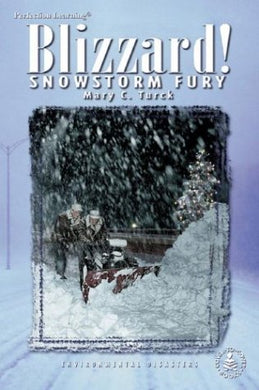 Blizzards! Snowstorm Fury (Cover-To-Cover Chapter Books)