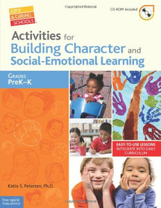 Activities For Building Character And Social-Emotional Learning Grades Prekk (Safe & Caring Schools)
