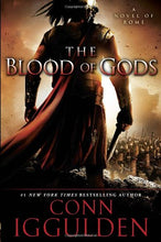 Load image into Gallery viewer, The Blood Of Gods: A Novel Of Rome (Emperor)
