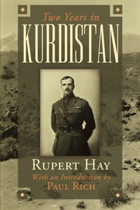Two Years In Kurdistan: Experiences Of A Political Officer, 1918-1920