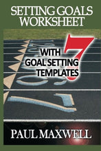Load image into Gallery viewer, Setting Goals Worksheet With 7 Goal Setting Templates!