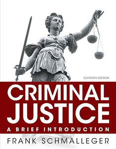Criminal Justice: A Brief Introduction (11Th Edition)
