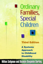 Load image into Gallery viewer, Ordinary Families, Special Children, Third Edition: A Systems Approach To Childhood Disability