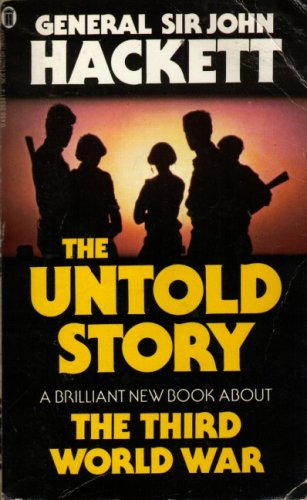 The Third World War - The Untold Story (New English Library)