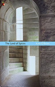 The Land Of Spices (Virago Modern Classics)