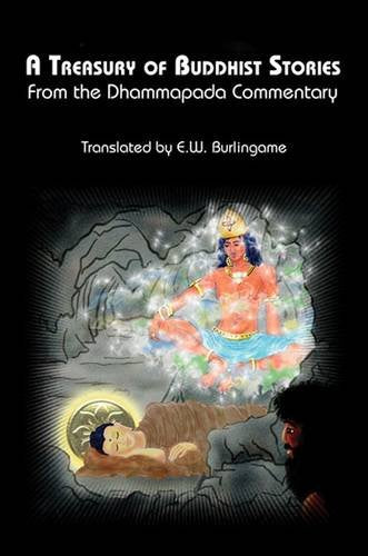 A Treasury Of Buddhist Stories: From The Dhammapada Commentary