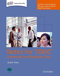 Tactics For Toeic Listening And Reading Test Student Book (Tactics For Toeic (R) Listening And Reading Test)