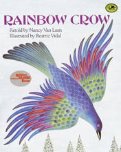Load image into Gallery viewer, Rainbow Crow (Turtleback School & Library Binding Edition)